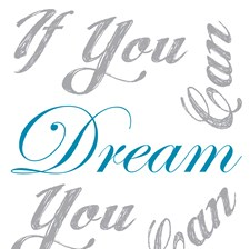 CR-62221 If You Can Dream Wall Quote by Brewster
